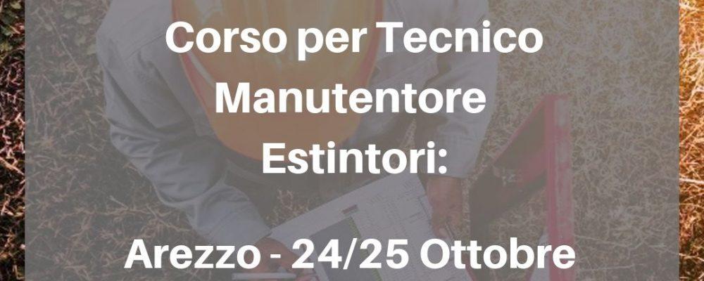 Corso Tecnico manutentore di estintori d'incendio 24 – 25 Ottobre Arezzo